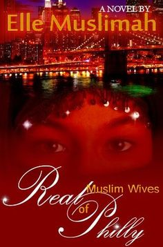 Real Muslim Wives of Philly - Watch the NbA Muslim women writers video review of this entertaining novel that follow four friends as they support each other through their relationship issues. https://www.youtube.com/watch?v=LkUpwi4Ygag