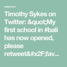 "Timothy Sykes on Twitter: ""My first school in #bali has now opened, please retweet/favorite as for every retweet/fav I'll build another school! https://t.co/AKJMBCe3mT"""