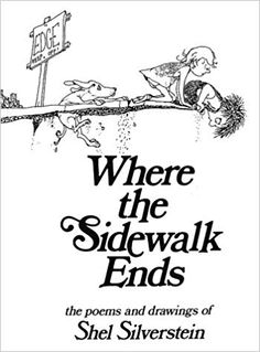Where the Sidewalk Ends: Poems and Drawings by Shel Silverstein. Bonkers for Books grade book club will be reading either Where the Sidewalk Ends, Runny Babbit or Every Thing On It for the month of April. I Love Books, Great Books, Books To Read, My Books, Amazing Books, Music Books, Amazing Art, Reading Lists, Book Lists