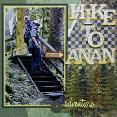 Hike+to+Anan+Creek,+Alaska+-+RIGHT+SIDE - Scrapbook.com