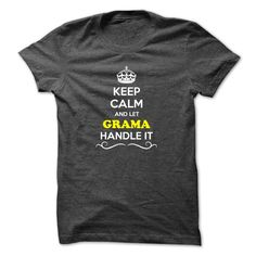 [Love Tshirt name printing] Keep Calm and Let GRAMA Handle it  Discount Today  Hey if you are GRAMA then this shirt is for you. Let others just keep calm while you are handling it. It can be a great gift too.  Tshirt Guys Lady Hodie  SHARE and Get Discount Today Order now before we SELL OUT Today  Camping 2015 special tshirts aaron handle it calm and let grama handle it keep calm and let bling handle itcalm blind some beers today they were trapped in bottle great gift for lover