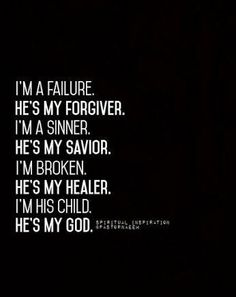 He is my all in all, I am nothing without Him!!!