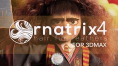 Ornatrix V4 for 3ds Max: The hair, fur, and feathers solution
