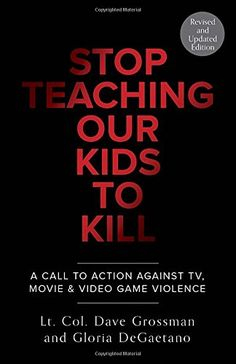 Stop Teaching Our Kids To Kill, Revised and Updated Edition: A Call to Action Against TV, Movie & Video Game Violence by Lt. Col. Dave Grossman http://www.amazon.com/dp/0804139350/ref=cm_sw_r_pi_dp_HqEvub1TF2MN8