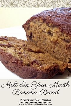 """Banana Bread, """"So good, you don't need butter!"""""""