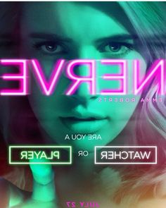 #Nerve #watcherorplayer #davefranco #emmaroberts #july27