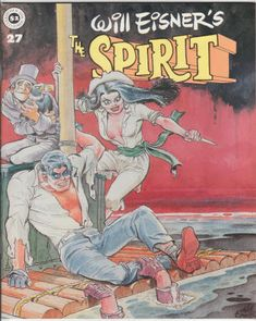 "The Spirit Magazine #27, February 1981, NM, Wraparound cover by Eisner, 7 Spirit stories by Will Eisner reprinted from 1942-52, 8th ""Outer Space"" Spirit story, The Spirit Checklist Part 6, Essay on Comic Art Part Four by Eisner, new story ""The Treasure of Avenue C"" by Eisner with a color centerfold. $33.60"