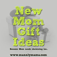 New mom gift ideas that aren't the norm