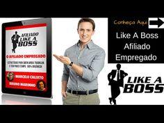 Afiliado Like A Boss Renda ExtraTrabalhando Nas Horas Vagas - Mini revie...
