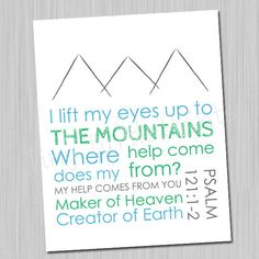 I lift my eyes to the mountains Psalm 12112 by TinyTurtlePrints, $8.00