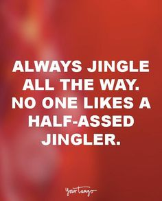 These 25 Funny Christmas Quotes Will Brighten Any Grinch's Day