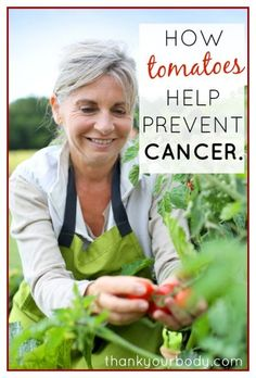 """How Tomatoes Help Prevent Cancer - Must read! Adiponectin is not the only reason that tomatoes fight cancer. The orange-red fruits are known to be high in antioxidants (of which lycopene is one), which are known to fight cancer by eliminating the free radicals that can cause damage to DNA. Lycopene is also known to reduce levels of LDL (""""bad"""") cholesterol, which has been linked to cancers of the breast, prostate, lung and stomach. #fight #cancer"""