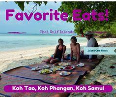 Favorite Eats On The Thailand Gulf Islands (Koh Tao, Phangan & Samui) Read more on WagonersAbroad.com
