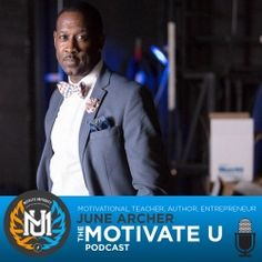 Motivate U! is a podcast created for those looking to improve themselves in life, business and relationships one day at a time. June Archer, national recording artist turned executive and now author and motivational speaker interviews experts and notables on a variety of topics. Motivate U! with June Archer is dedicated to transforming minds and developing leaders. This podcast will feature dialogue relating to life, love, business and all things inspirational with guests sharing their…