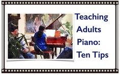 utube tips on adult learning piano