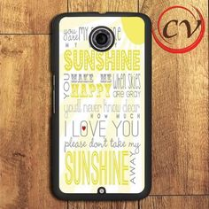 You Are My Sunshine Nexus 5,Nexus 6,Nexus 7 Case