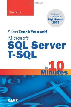 Bestseller Books Online Sams Teach Yourself Microsoft SQL Server T-SQL in 10 Minutes Ben Forta $17.91  - http://www.ebooknetworking.net/books_detail-0672328674.html