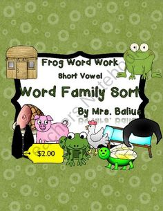 Word Family Rhyming Sort Frog Word Work Short Vowel from Mrs Balius on TeachersNotebook.com (70 pages)
