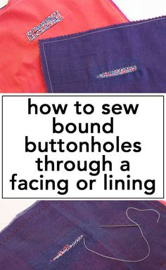 How to Sew Bound Buttonholes Through a Facing or Lining, video tutorial and walkthrough for making perfect buttonholes in your favorite coat! | Vintage on Tap