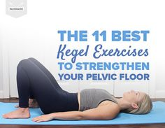 Whether you're male or female, you can enhance your sexual health with Kegel exercises. Here are 11 pelvic floor exercises you can do right at home. Fitness Workouts, Fitness Motivation, Strengthen Pelvic Floor Exercises, Back Strengthening Exercises, Core Exercises, Prolapse Exercises, Pc Muscle, Women Muscle, Workout Bauch