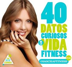 GabbyCHEFit: 40 Datos Curiosos de la Vida FITNESS por @SASCHAFITNESS