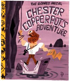 """A Goonies Prequel, Chester Copperpot's Adventure"" as a children's Golden Book"