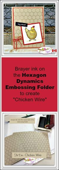 Hey Chick - Good News Hexagon Dynamics Textured Embossing Folder makes Chicken Wire from Sandi @ Card Making Tips, Card Making Techniques, Making Ideas, Embossing Techniques, Stampin Up Anleitung, Stampinup, Embossed Cards, Bird Cards, Stamping Up Cards