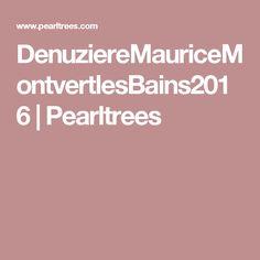 DenuziereMauriceMontvertlesBains2016 | Pearltrees