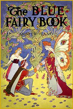 """The Blue Fairy Book"" by Andrew Lang I just bought a copy of this on ebay for under $10.  It needs repair, but I can take care of that. It's over 100 years old and has all the original illustrations.  We can't wait until it arrives!!!!"