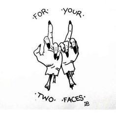 For all you two faced people out there!  -EDIT-Not my artwork.