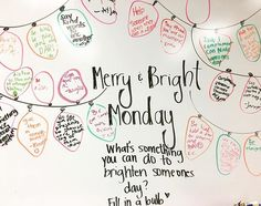 Merry & Bright Monday | What is one thing you can do to brighten someone else's day?