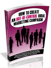 How to Create an Out-of-Control Viral Marketing Campaign!. (VIP�EARLY HOLIDAY SPECIAL-Get your Website, Social Media and products ready for MASSIVE SALES) - $33.98 #onselz