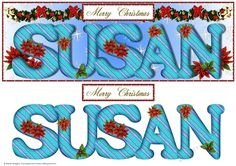 Large DL Poinsettia - SUSAN by Sheila Rodgers This design will fit a large DL card. It has a blue gradient background with a design of snowflakesstars. There is a swag of greenery bows baubles beads and poinsettia.  The alphabet has a design of wavy stripes and is decorated with holly and poinsettia. There are larger poinsettia behind the text.  There is also a Christmas sentiment. A matching inse