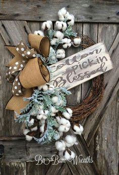 The sign was made by The Rusted Chick- check out this Etsy shop for beautiful handmade signs. Made on a Grapevine base and filled with lush greens & cotton sprays, rustic burlap ribbons and the lovely wooden sign. Ready to ship in 1 week. Fall Wreaths, Deco Mesh Wreaths, Door Wreaths, Christmas Wreaths, Cotton Decor, Cotton Wreath, Handmade Signs, Front Door Decor, Diy Wreath