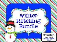 Original, winter-themed stories and retelling activities to accompany them.  $