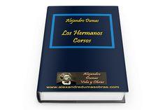 Los Hermanos Corsos (Les Freres Corses) 1844 libro gratis