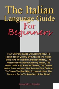Learning Italian Through Vocabulary Learning Italian, Learning Arabic, Italian Humor, Italian Sayings, Italian Verbs, Italian Pronunciation, Learn To Speak Italian, Italian Language, Arabic Language