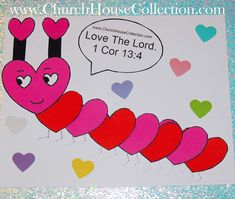 Heart Caterpillar Valentine's Day Craft For Sunday School Kids Love The Lord 1 Cor 13:4  Free Printable Template