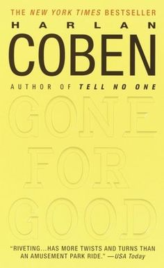 Gone for Good, Actually, anything by Harlen Coben is a real good read!