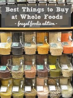 Good guide to measuring bulk items (how many lbs grians in cups etc.) 9 Practical Ways to Save Money at Whole Foods