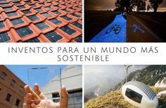 44 Inventos para un mundo más sostenible.