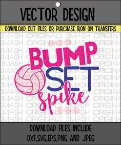 Bump Set Spike Volleyball Cutting File in SVG by SmashOriginals