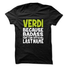 VERDI BadAss - #birthday gift #gift for teens. CHECK PRICE => https://www.sunfrog.com/Valentines/VERDI-BadAss.html?68278