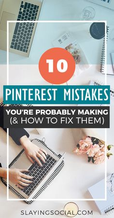 Don't make these 10 Pinterest Mistakes! There's a lot of BAD advice about Pinterest out there. Ignore it. Learn how to drive traffic to your blog, grow your Pinterest following, and slay your social media marketing game for your blog, brand, or business!