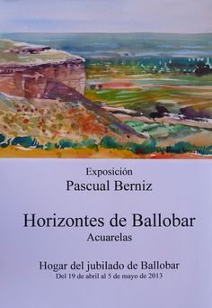 Resultado de imagen de pascual berniz pintor Grand Canyon, Nature, Painting, Travel, Art, April 19, Exhibitions, Watercolor Painting, Craft Art
