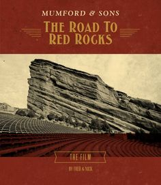Mumford & Sons - News - The Road To Red Rocks - The Film