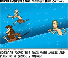 DESCRIPTION: Man plodding through water after Peter, who is running on top, and Moses, who has separated a nice track CAPTION: HOZEKIAH FOUND THIS RACE WITH MOSES AND PETER TO BE GROSSLY UNFAIR