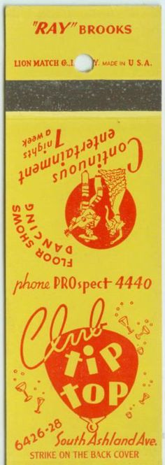 Club Tip Top #matchbook cover. To order your Business' own Branded #matchbooks or #matchboxes GoTo: www.GetMatches.com or CALL 800.605.7331 TODAY! *Check out our Blog: kingmatch.wordpress.com