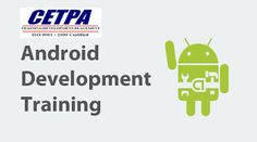 CETPA Infotech Roorkee(Uttrakhand)|Training and projects: Android Training in Roorkee develops understanding...