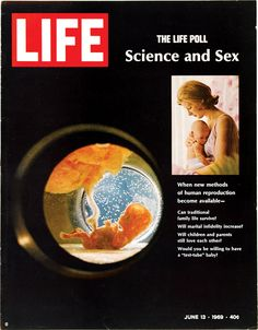 On this day in LIFE Magazine — June 13, 1969: The LIFE Poll: Science and Sex